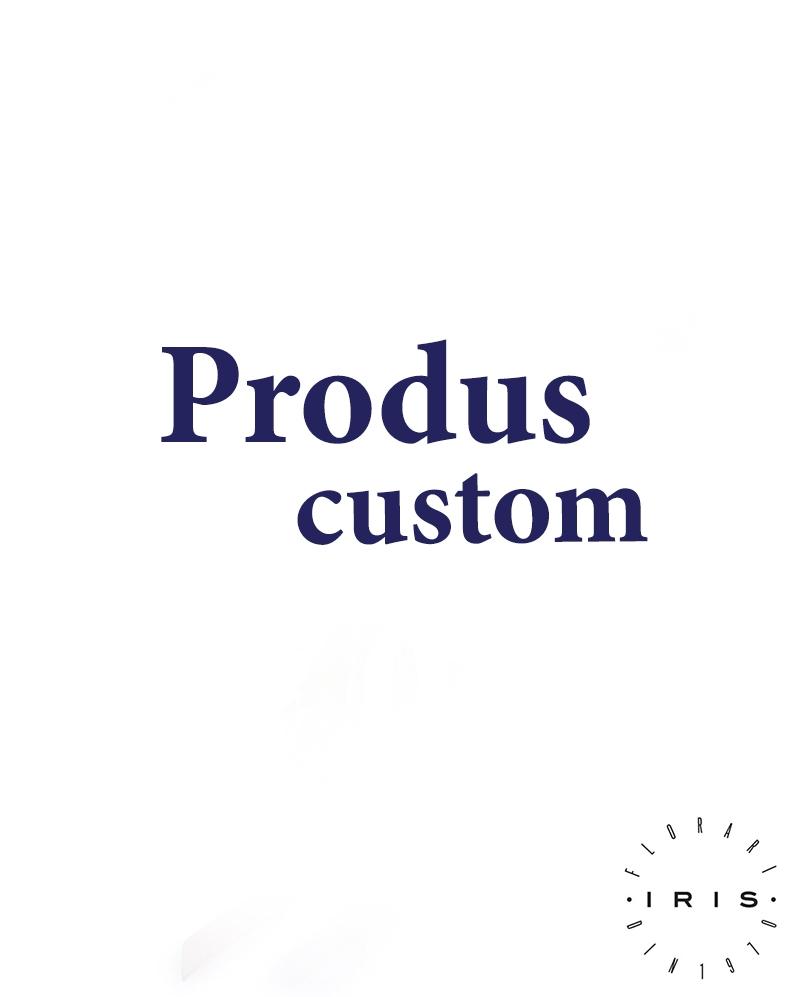Produs custom